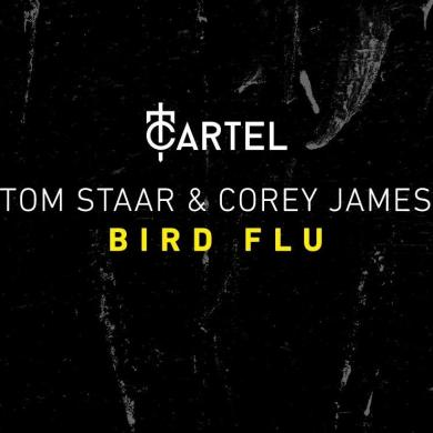 tom staar corey james bird flu cartel