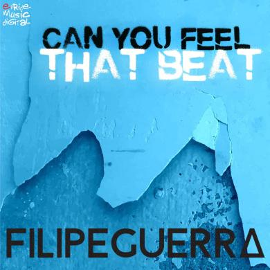 Filipe Guerra Can You Feel That Beat