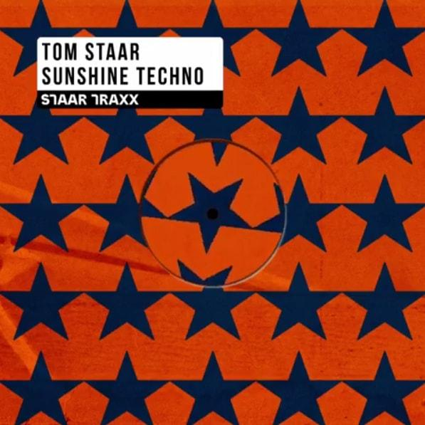 Sunshine Techno Tom Staar Staar Traxx free download