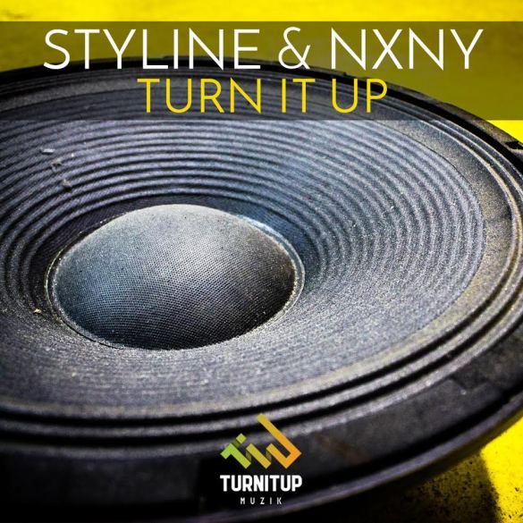 Styline NXNY Turn It Up TurnItUp Muzik