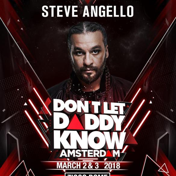 Steve Angello Don't Let Daddy Know Amsterdam DLDK