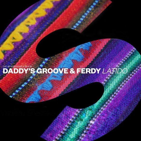 Daddy's Groove Ferdy Latido SPRS Spinnin' Records