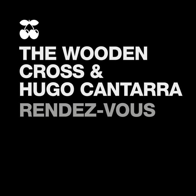 The Wooden Cross Hugo Cantarra Rendez-Vous Pacha Recordings