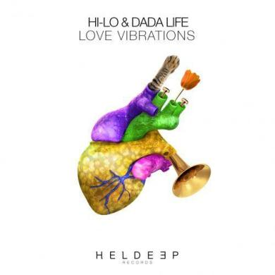 Hi-Lo Dada Life Love Vibrations Heldeep Records Oliver Heldens
