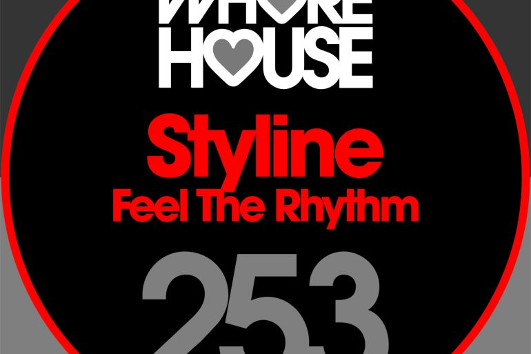Styline Feel The Rhythm Whore house