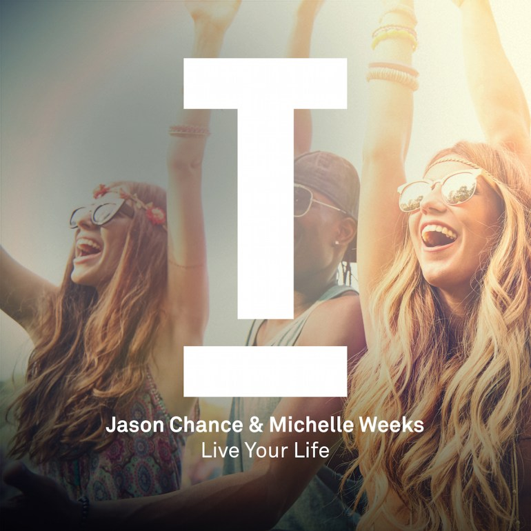 Jason Chance Michelle Weeks Live Your Life Toolroom Miami