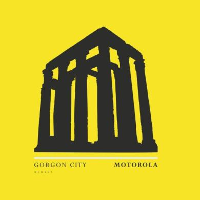 Gorgon City Motorola Realm