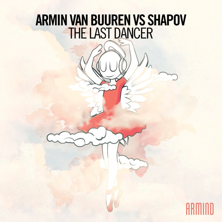 Armin van Buuren Shapov The Last Dancer Armind Armada