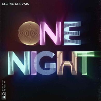 Cedric Gervais One Night Wealth Island Records