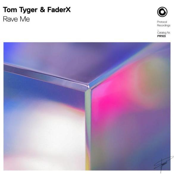 Tom Tyger FaderX Rave Me Protocol Nicky Romero