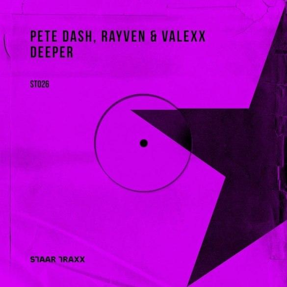 Pete Dash Rayven & Valexx Deeper Star Traxx