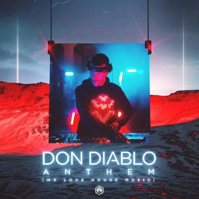 Don Diablo Anthem We Love House Music HEXAGON
