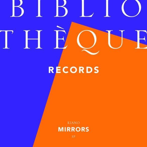 Kiano Mirrors EP Bibliothèque