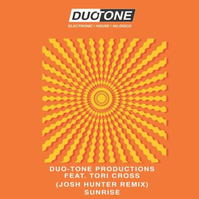 Duo-Tone Productions Sunrise josh Hunter Remix