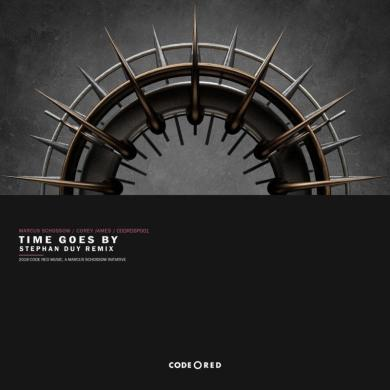Times Goes By Marcus Schossow Corey James Stephan Duy remix code red