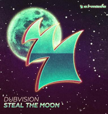 DubVision Steal The Moon armada