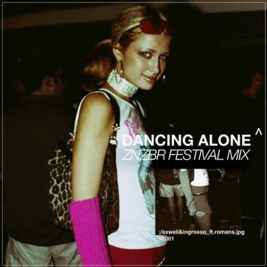 Axwell Ingrosso Dancing Alone znzbr remix