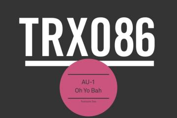 Thomas Gold AU-1 Oh Yo Bah Toolroom Trax