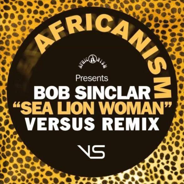 Bob Sinclar Sea Lion Woman versus remix