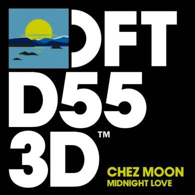 Chez Moon Midnight Love Larse Rocco Rodamaal remix Defected