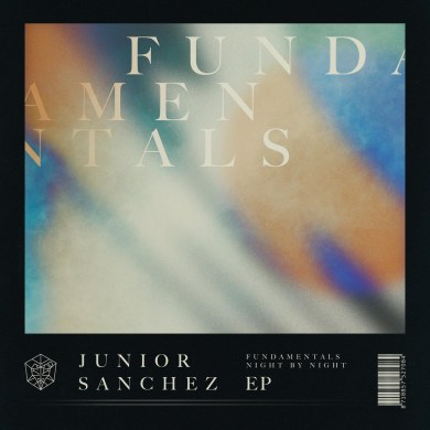 Junior Sanchez Fundamentals EP STMPD