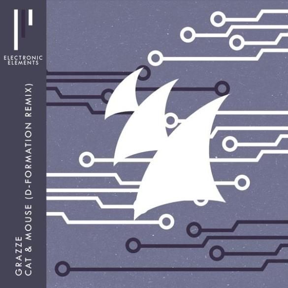 GRAZZE Cat & Mouse D-Formation Remix Armada
