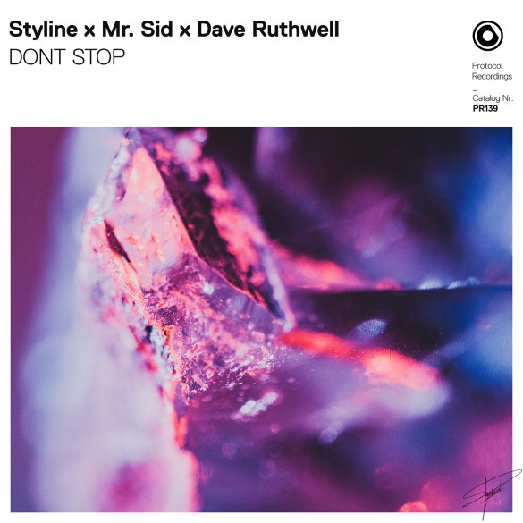 Styline Mr. Sid Dave Ruthwell DONT STOP Protocol