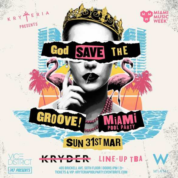 Kryder Kryteria God Save The Groove Miami