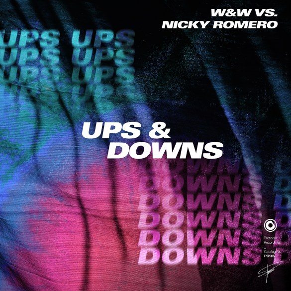 Nicky Romero W&W Ups & Downs Protocol