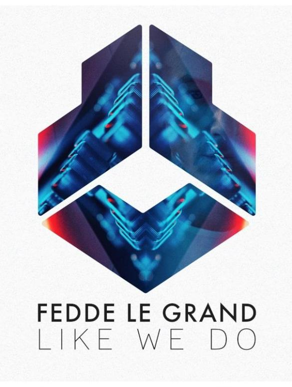 Fedde Le Grand Like We Do The Sound of Tomorrow Soundtrack