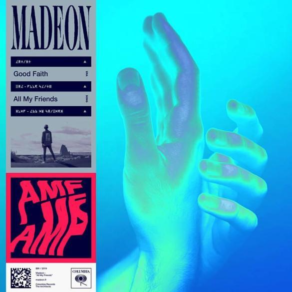 All My Friends Good Faith Madeon cover