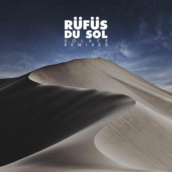 RÜFÜS DU SOL Solace Lastlings Remix