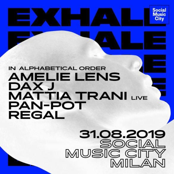 Exhale Amelie Lens Milan Social Music City