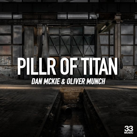 Dan McKie Pillr of Titan Betoko Remix 33 Music
