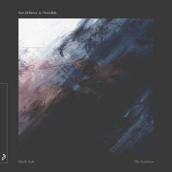 Ben Böhmer & Monolink Black Hole The Remixes Anjunadeep
