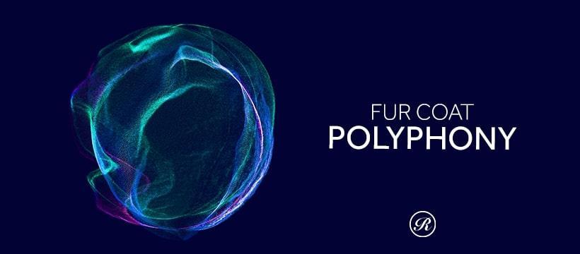 Fur Coat Polyphony album Renaissance