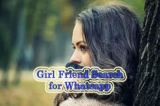Girl friend Search for Whatsapp