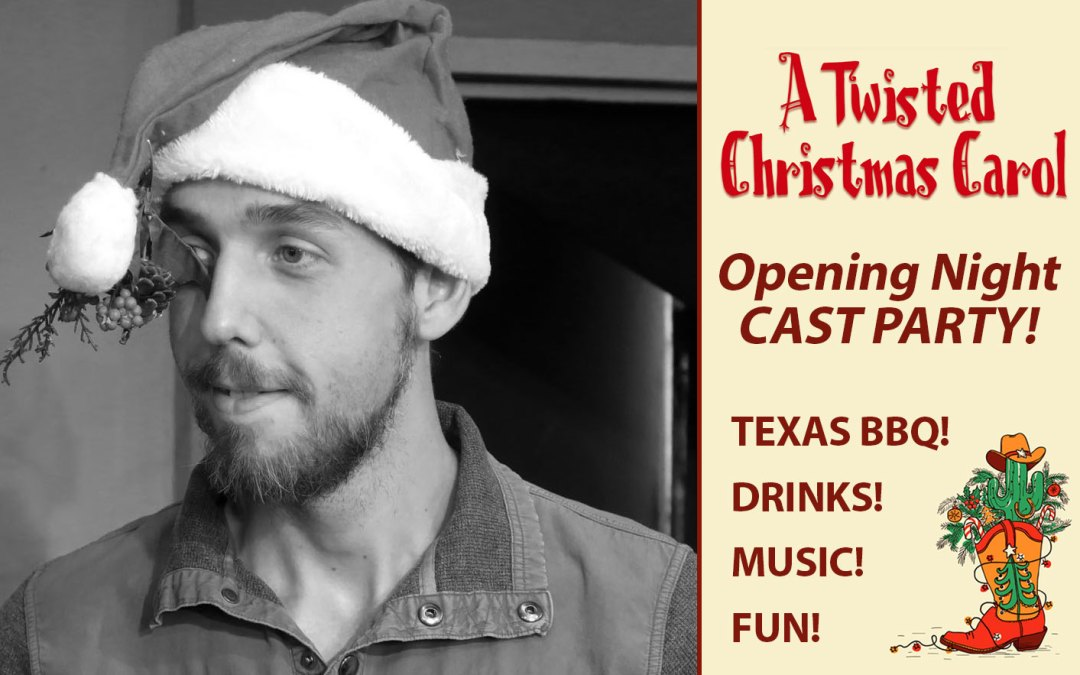 You're Invited to Our Opening Night Cast Party! DEC. 15TH, RSVP!