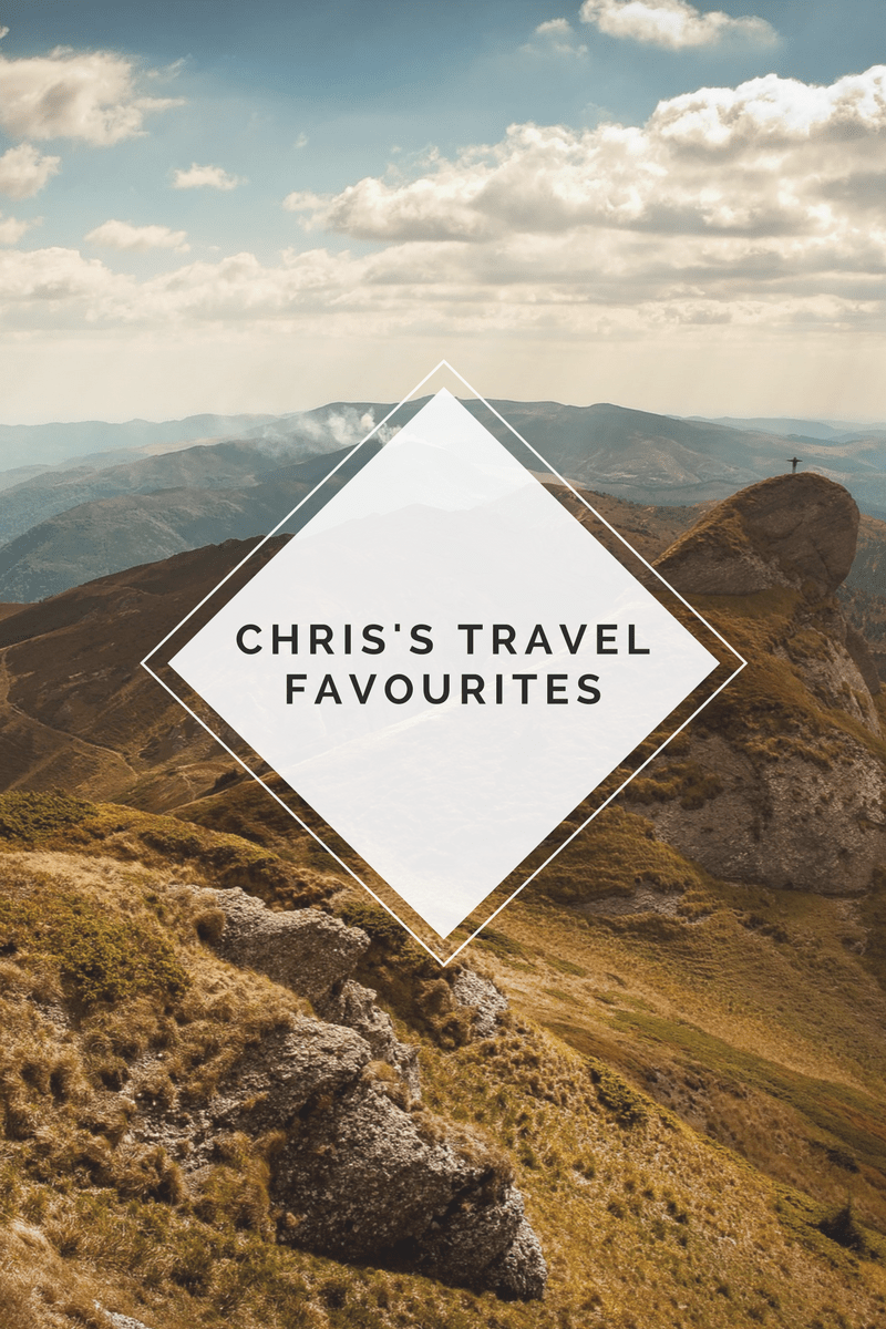 Chris's travel favourites
