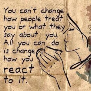 Seven Positive quotes - Your can't change how people treat you