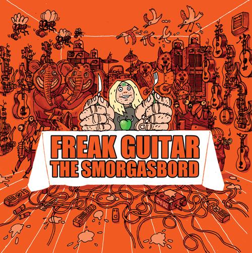 Freak-Guitar-The-Smorgasbord-cover