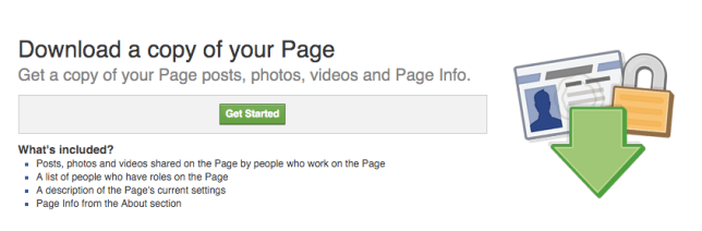 What's included? Posts, photos and videos shared on the Page by people who work on the Page A list of people who have roles on the Page A description of the Page's current settings Page Info from the About section