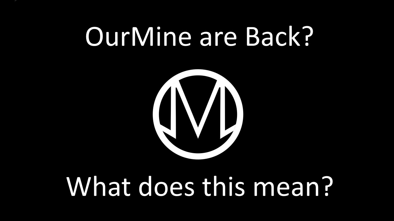 OurMine Are Back! HACK FULLY EXPLAINED. (BIGGEST HACK IN YOU-TUBE HISTORY)