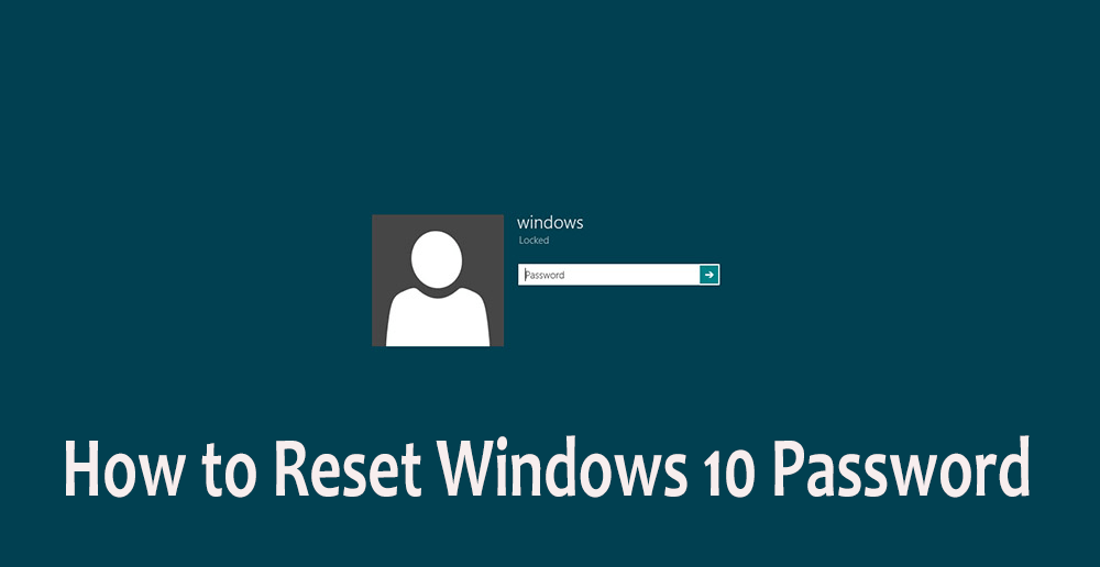 How to Reset Windows 10 Password without Using Third-Party Tools.png