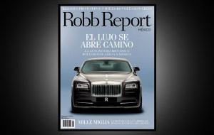 Robb Report llegó a México
