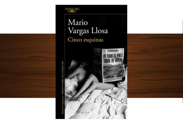 10 libros buenísimos para leer esta temporada - cinco-esquinas-por-mario-vargas-llosa-1024x694
