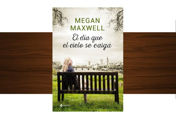10 libros buenísimos para leer esta temporada - el-dia-que-el-cielo-se-caiga-megan-maxwell-1024x694