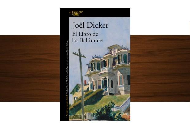 10 libros buenísimos para leer esta temporada - joel-dicker-el-libro-de-baltimore-1024x694