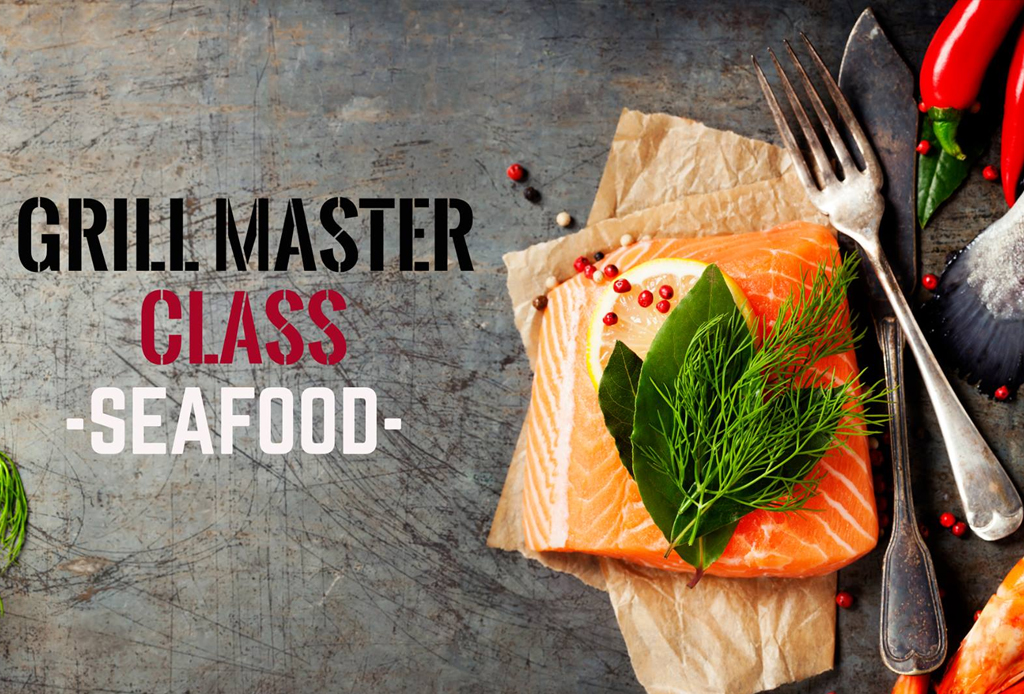 Grill Master Class: seafood - grill-master-class