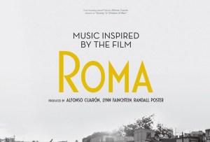 El álbum inspirado en la película «Roma» ya está disponible ¡escúchalo aquí!